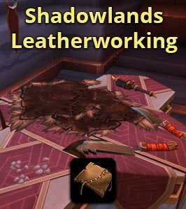 Shadowlands Leatherworking